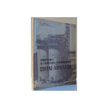 PROIECTAREA SI EXECUTAREA CONSTRUCTORILOR IN COFRAJ ALUNECATOR de AL. BRADESCU , 1956
