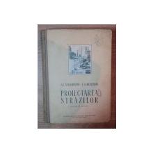 PROIECTAREA STRAZILOR de A. E. STRAMENTOV , E. A. MERCULOV , 1955