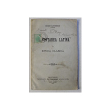 PRONUNTAREA LATINA IN EPOCA CLASICA de EUGEN LOVINESCU , 1904, DEDICATIE*