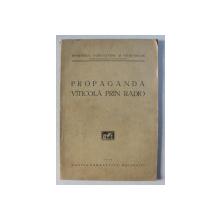 PROPAGANDA VITICOLA PRIN RADIO , 1935