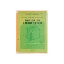 PROPRIETATILE FIZICE SI CHIMISMUL MINERALELOR de VIRGIL IANOVICI...EMIL CONSTANTINESCU , 1983