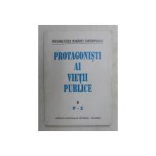 PROTAGONISTI AI VIETII PUBLICE - DECEMBRIE 1989  - DECEMBRIE 1994 , VOLUMUL 3 - P-Z , SUPLIMENT A- Z , 1995