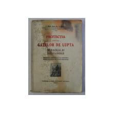 PROTECTIA CONTRA GAZELOR DE LUPTA SI BAZELE EI FIZIOLOGICE de MEDIC MAIOR D. IOAN , 1937 , PREZINTA HALOURI DE APA * , DEDICATIE*