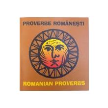 PROVERBE ROMANESTI  / ROMANIAN PROVERBS  selectate de CALIN MANILICI , cu o coperta si ilustratii de CALIN STEGEREAN , 2010