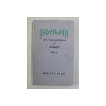 PSALMII , INTR - O NOUA VERSIFICARE SI COMENTATI , VOLUMUL I de MEDEEA PITU , 1997