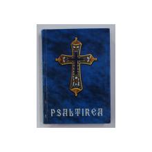 PSALTIREA PROOROCULUI SI IMPARATULUI DAVID , 2005
