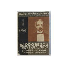 PSEUDO - KYNEGHETIKOS de A.I. ODOBESCU , EDITIE INTERBELICA