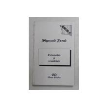 PSIHANALIZA SI SEXUALITATE de SIGMUND FREUD , Bucuresti 1994