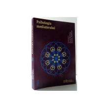 PSIHOLOGIA MEDIATORULUI de DANIEL BOWLING si DAVID A . HOFFMAN , 2012