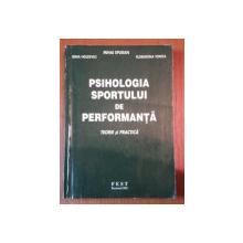 PSIHOLOGIA SPORTULUI DE PERFORMANTA-IRINA HELDEVICI,MIHAI EPURAN,FLORENTINA TONITA