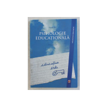 PSIHOLOGIE EDUCATIONALA VOL. I de VIOREL MIH , 2010