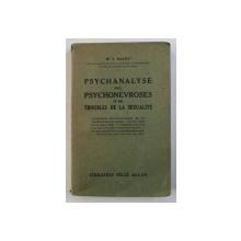 PSYCHANALYSE DES PSYCHONEVROSES ET DES TROUBLES DE LA SEXUALITE par S. NACHT , 1935