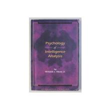 PSYCHOLOGY OF INTELLIGENCE ANALYSIS by RICHARDS J. HEUER , JR. , 1999