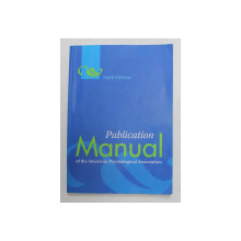 PUBLICATION MANUAL OF THE AMERICAN PSYCHOLOGICAL ASSOCIATION , 2010