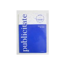 PUBLICITATE de MIHAELA NICOLA si DAN PETRE , 2001