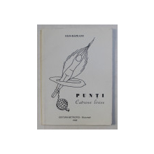 PUNTI - catrene lirice de ELIS RAPEANU , 1998 , DEDICATIE*