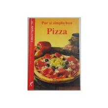 PUR SI SIMPLU PIZZA , 1996