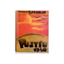 PUSTIU , 1940 , DEDICATIE*