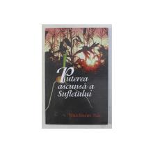 PUTEREA ASCUNSA A SUFLETULUI de WATCHMAN NEE , 2000