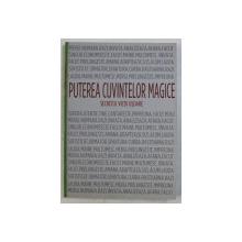 PUTEREA CUVINTELOR MAGICE  - SECRETELE VIETII USOARE , 2003