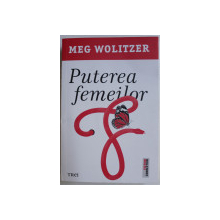 PUTEREA FEMEILOR de MEG WOLITZER , 2020