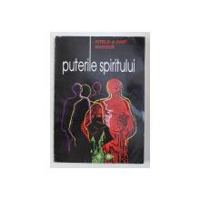 PUTERILE SPIRITULUI de ADELA SI ANIR MARGUS , 1996