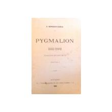 PYGMALION par G. BENGESCU-DABIJA / MANASSE. DRAMA IN PATRU ACTE de RONETTI ROMAN 1886-1900