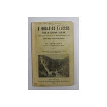 Q. HORATIUS FLACCUS - ODE SI EPODE ALESE  - TEXT LATIN PUBLICAT CU NOTE EXPLICATIVE PENTRU CLASA A VIII -A SECUNDARA de GH. CORNILESCU , 1937 , PREZINTA MICI INSEMNARI SI SUBLINIERI *