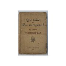QUE FAIRE DE L ' EST EUROPEEN? 1919