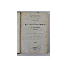 QUELLENSAMMLUNG ZUR GESCHICHTE DES NEUTESTAMENTLICHEN CANONS BIS AUF HIERONYMUS von JOHANNES KIRCHHOFER , 1844