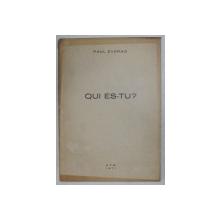 QUI ES - TU ? TROIS PIECES EN UN ACTE par PAUL EVERAC , 1971