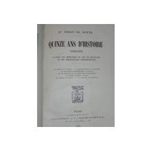 QUINZE ANS D' HISTOIRE  1866- 1881  PARIS 1905
