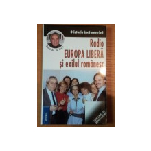 RADIO EUROPA LIBERA SI EXILUL ROMANESC de RENE AL. DE FLERS