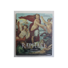 RAFFAELLO SANTI , KNOWN AS RAPHAEL ( 1483 - 1520 ) , MASTERS OF ITALIAN ART by STEPHANIE BUCK and PETER HOHENSTATT , 2016