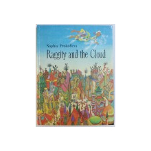 RAGGITY AND THE CLOUD by SOPHIA PROKOFIEVA , illustrated by GENNADY KALINOVSKY , 1990