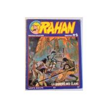 RAHAN, LA GUERRE DES CLANS, BIMESTRIEL NO 6, DECEMBRIE 1978