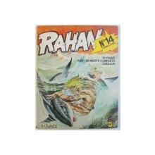 RAHAN , No . 14 : CEUX DE LA TERRE HAUTE par R. LECUREUX et A. CHERET  , 1975