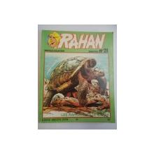RAHAN , NOUVELLE COLLECTION , WANDAKA , LES NAH - JAKS ET LE GORAK , BIMESTRIEL NO21 , MAI 1981