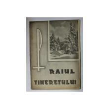 RAIUL TINERETULUI   - REVISTA RELIGIOASA  CATOLICA , ANUL II  , NR. 1 , 20 IANUARIE , 1946