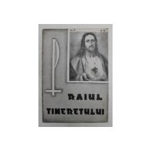 RAIUL TINERETULUI   - REVISTA RELIGIOASA  CATOLICA , ANUL II  , NR. 6 , 16 IUNI  , 1946