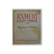 RAMURI - REVISTA LITERARA , SAPTAMANA OLTENIEI ,  AN XXXIX  , NR . 8 -9 - 10 , AUGUST - SEPT . - OCT. ,  1943