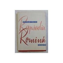 RAPSODIA ROMANA  - VERSURI de NICOLAE TAUTU , 1960 , DEDICATIE*