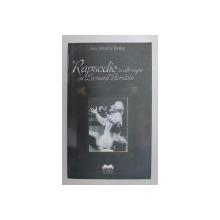 RAPSODIE IN ALB - NEGRU CU LEONARD BERSTEIN , ROMAN MEMORIALISTIC de GINA SEBASTIAN ALCALAY , 2010