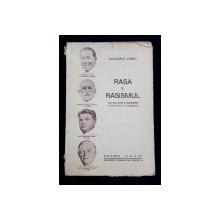 RASA SI RASISMUL CEA MAI MARE ESCROCHERIE STIINTIFICA A SECOLULUI de DR. YGREC - BUCURESTI, 1935? *DEDICATIE
