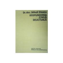 RASPUNDEREA CIVILA DELICTUALA-MIHAIL ELIESCU  1972