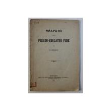 RASPUNS UNUI PSEUDO - EDUCATOR FIZIC de D . IONESCU , 1914