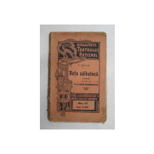 RATA SALBATICA  - DRAMA de H. IBSEN , EDITIE INTERBELICA