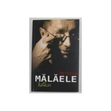 RATACIRI de HORATIU MALAELE , 2013 , DEDICATIE *