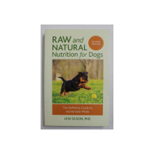 RAW AND NATURAL NUTRITION FOR DOGS by LEW OLSON , 2015