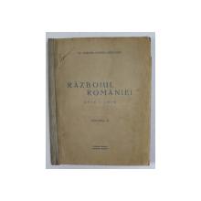 RAZBOIUL ROMANIEI 1916 - 1918 , VOLUMUL II , EDITIE INTERBELICA